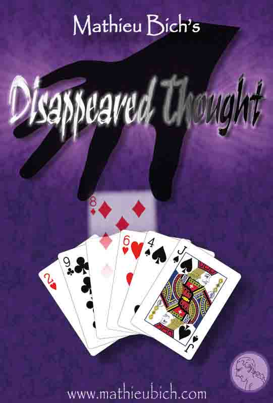 Disappeared Thought, Mathieu Bich revisite le classique Princess card trick